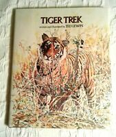 Tiger Trek, 1st Edition, F/F, by Ted Lewin, illus. Ted Lewin