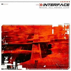 INTERFACE-WHERE ALL ROADS LEAD CD NUOVO