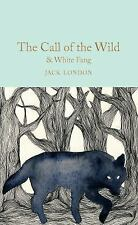 The Call of the Wild & White Fang (Hardback or Cased Book)