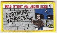 "Anti Dortmund Aufnäher ""Was steht an je.."" Kutte Weste Fan Block Kurve + neu +"