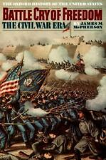 Battle Cry of Freedom: The Civil War Era (Oxford History of the United States),