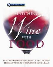 Le Cordon Bleu Matching Wine with Food by Carroll & Brown (Paperback, 2010)