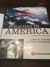 Policing in America by Victor E. Kappeler and Larry K. Gaines (2014, Paperback,