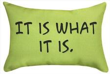 """IT IS WHAT IT IS. Throw Pillow 12.5"""" x 8.5"""", by Manual Weavers"""