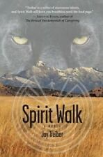 NEW Spirit Walk by Jay Treiber