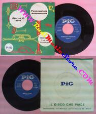 LP 45 7'' VALENTINO E LA SUA FISARMONICA Passeggiata domenicale PIG no cd mc dvd