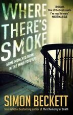 Where There's Smoke by Simon Beckett (Paperback, 2015)