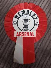 Wembley / Arsenal Vintage Original Rosette