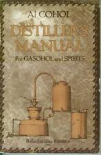 B0006E2D3C Alcohol Distillers Manual for Gasohol and Spirits
