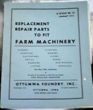 Replacement Repair Parts To Fit Farm Machinery Catalog 52 Ottumwa Iowa Jan,1952