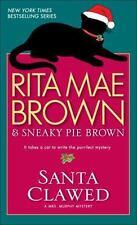 Santa Clawed: A Novel (Mrs. Murphy Mysteries) by Rita Mae Brown, Good Book