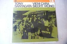 "TONY SANTAGATA""VIENI CARA SIEDITI VICINO-disco 33 giri CETRA 1968"" FOLK"
