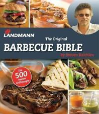 Landmann - The Original Barbecue Bible von Steven Raichlen (2015, Gebundene Ausgabe)