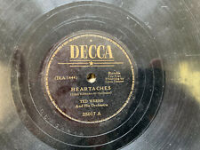 TED WEEMS HEARTACHES 78 RPM RECORD VG+