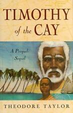 Timothy of the Cay by Taylor, Theodore