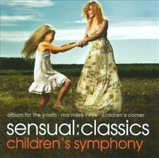 Sensual: Classics Children's Symphony, New Music