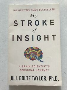 My Stroke of Insight by Jill Bolte Taylor Paperback 2009 Very Good Condition