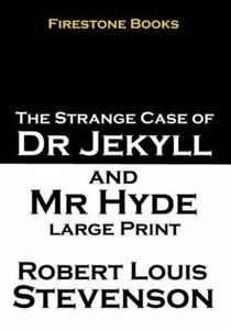 Jekyll and Hyde Large Print by Robert Louis Stevenson 9781497306639   Brand New