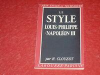[LAROUSSE ARTS STYLES & TECHNIQUES] LOUIS PHILIPPE - NAPOLEON III Illustrations