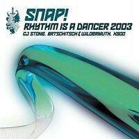 Snap! Rhythm is a dancer 2003 [Maxi-CD]