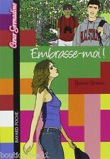 Livre ado -  Format poche - Embrasse-moi - Yvonne Greene