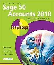 Sage 50 Accounts 2010 In Easy Steps, Gilert, Gillian, Very Good condition, Book
