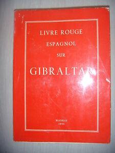 Espagne: Livre rouge espagnol sur Gibraltar (aux Cortès Espagnoles), 1965, BE