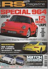 RS MAGAZINE 175 DOSSIER 30p PORSCHE 964 991 TURBO 962 C 997 GT3 CUP 991 GT3 CUP