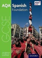 AQA GCSE Spanish 9-1 Foundation Student Book Vivien Halksworth, Richard Martin,