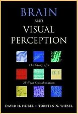 Brain and Visual Perception : The Story of a 25-Year Collaboration by Torsten...