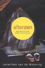 Afterzen: Experiences of a Zen Student Out on His Ear, Van De Wetering, Janwille