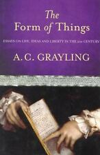 The Form of Things: Essays on Life, Ideas and Liberty-ExLibrary