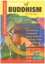 Basics of Buddhism: Key Principles and How to Practise by Allwright, Pat Book