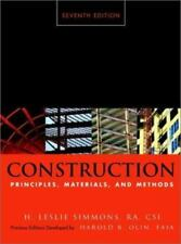 Construction : Principles, Materials, and Methods by Harold B. Olin and H....