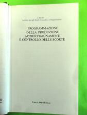 PROGRAMMAZIONE DELLA PRODUZIONE APPROVVIGIONAMENTI CONTROLLO SCORTE.ISEO 1978