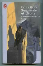 J'ai Lu N° 7875 SERMENTS ET DEUILS / L'assassin royal 10 / Robin Hobb