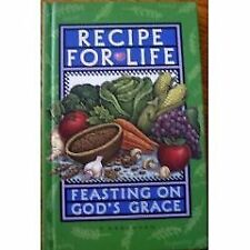 Recipe for Life: Feasting on Gods Grace