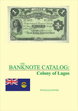 The Banknote Catalog: Colony of Lagos Pdf