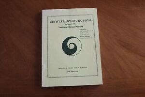 Mental Dysfunction as treated by Traditional Chinese Medicine Cheung, Lai, Kaw