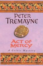 Act of Mercy (Sister Fidelma),Peter Tremayne