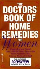The Doctors Book of Home Remedies for Women: Women Doctors Reveal Over-ExLibrary