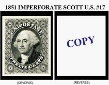 1851 12¢ IMPERFORATE U.S. SCOTT #17 REPRODUCTION