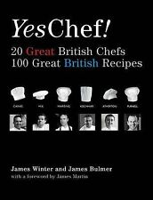 YES, CHEF! 20 Great British Chefs 100 Great British Recipes : WH1-R3E : NEW BOOK