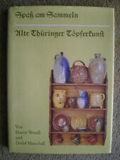 Alte Thüringer Töpferkunst - Sammlerbuch Töpferei Bürgel Ummerstadt Großensee