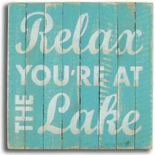 Relax You're At The Lake Wood Sign