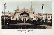 POSTCARD    EXHIBITIONS  FRANCO - BRITISH 1908   Machinery  Hall