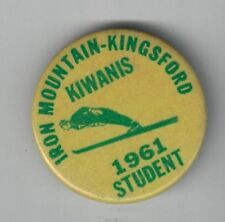 1961 Iron Mountian - Kingsford Kiwanis Student Pinback Button