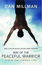 Way of the Peaceful Warrior : A Book That Changes Lives