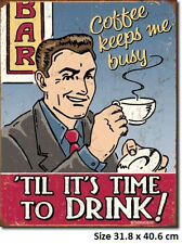Coffee Keeps Me Busy Til It's Time  RUSTIC Metal Tin Sign 1819  - Post Discounts