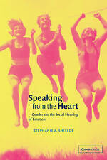 Very Good, Speaking from the Heart: Gender and the Social Meaning of Emotion (St